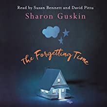 The Forgetting Time Audiobook by Sharon Guskin Narrated by Susan Bennett, David Pittu