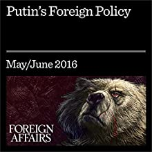 Putin's Foreign Policy Other by Fyodor Lukyanov Narrated by Kevin Stillwell