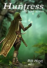 Huntress and other stories Tales of the Red Brethren Book 1