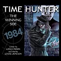 The Winning Side: Time Hunter Audiobook by Lance Parkin Narrated by Louise Jameson