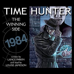 The Winning Side: Time Hunter | [Lance Parkin]