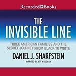 The Invisible Line | Daniel Sharfstein