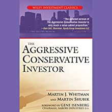 The Aggressive Conservative Investor Audiobook by Martin J. Whitman, Martin Shubik Narrated by Paul Neal Rohrer