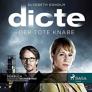 Der tote Knabe (Dicte Svendsen Krimi 1) Audiobook