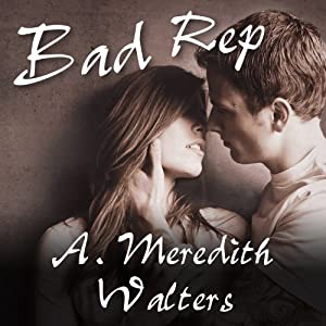 Bad Rep | [A. Meredith Walters]
