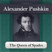The Queen of Spades: A Pushkin Short Story | [Alexander Pushkin]