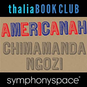 Thalia Book Club: Chimamanda Ngozi Adichie, Americanah Speech