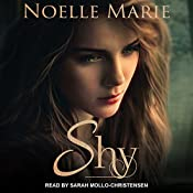 Shy: Once Bitten, Twice Shy Series, Book 2 | Noelle Marie