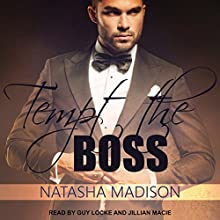 Tempt the Boss Audiobook by Natasha Madison Narrated by Guy Locke, Jillian Macie