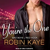 You're the One: Bad Boys of Red Hook, Book 2 | Robin Kaye