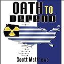 Oath to Defend: Adam Drake Series, Volume 2 Audiobook by Scott Matthews Narrated by Eddie Frierson