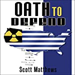 Oath to Defend: Adam Drake Series, Volume 2 | Scott Matthews