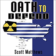 Oath to Defend: Adam Drake Series, Volume 2 Audiobook by Scott Matthews Narrated by Eddie Frierson