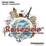 Reiseziele... andere Länder, andere Sitten | Helge Sobik