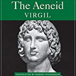 The Aeneid | Robert Fitzgerald (translator), Virgil