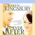 Ever After | Karen Kingsbury