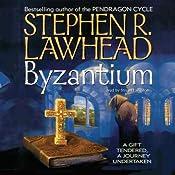 Byzantium | [Stephen R. Lawhead]
