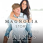 The Magnolia Story | Chip Gaines,Joanna Gaines