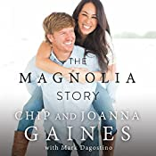 The Magnolia Story | [Chip Gaines, Joanna Gaines]