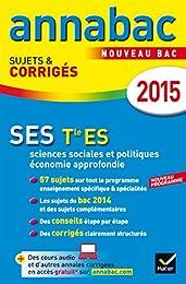 Annales Annabac 2015 SES Tle ES: sujets et corrigés du bac – Terminale ES