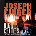 High Crimes Audiobook by Joseph Finder Narrated by Therese Plummer