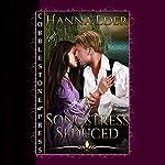 A Songstress Seduced | Hanna Eder