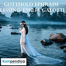 Emilia Galotti von Gotthold Ephraim Lessing Hörbuch von Alessandro Dallmann Gesprochen von: Michael Freio Haas