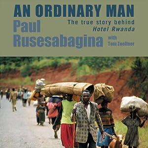 An Ordinary Man | [Paul Rusesabagina, Tom Zoellner]
