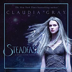 Steadfast: Spellcaster, Book 2 | [Claudia Gray]