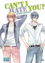 Can't i hate you - Livre (Manga) - Yaoi