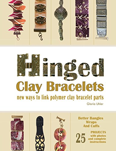 Hinged Clay Bracelets: New Ways To Link Polymer Clay Bracelet Parts