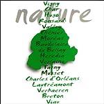 Nature   Paul Verlaine,Victor Hugo,Charles Baudelaire,Joachim du Bellay,Pierre de Ronsard