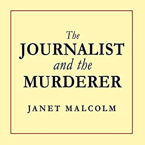 The Journalist and the Murderer Audiobook