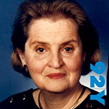 Madeleine Albright at the 92nd Street Y (       UNABRIDGED) by Madeline Albright Narrated by Jim Hoge
