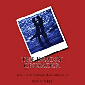 The Deadly Crusader: Breakneck Hawk, Book 1 | Dan Streib