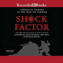 Shock Factor: American Snipers in the War on Terror (       UNABRIDGED) by Jack Coughlin, John R. Bruning Narrated by Tony Ward