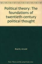 Political Theory: The Foundations of…