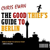 The Good Thief's Guide to Berlin | Chris Ewan