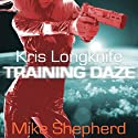 Training Daze: A Kris Longknife Novella Audiobook by Mike Shepherd Narrated by Dina Pearlman
