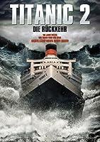 Titanic - Die R�ckkehr