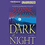 Dark of Night (       UNABRIDGED) by Suzanne Brockmann Narrated by Patrick G. Lawlor, Renée Raudman