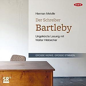 Der Schreiber Bartleby Hörbuch