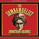 The Somnambulist Audiobook by Jonathan Barnes Narrated by John Curless