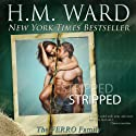 STRIPPED (       UNABRIDGED) by H.M. Ward Narrated by Erin Mallon, Sebastian Fields