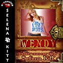 Wendy Modern Wicked Fairy Tales: An Erotic Suspense Romance (       UNABRIDGED) by Selena Kitt Narrated by Holly Hackett
