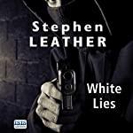 White Lies | Stephen Leather