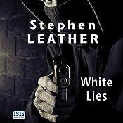 White Lies | [Stephen Leather]