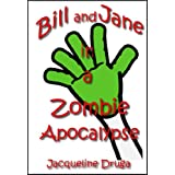 Bill and Jane in a Zombie Apocalypse