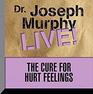 The Cure for Hurt Feelings Speech
