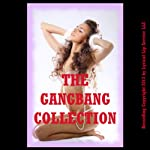 The Gangbang Collection: Twenty Hardcore Erotica Stories | Erika Hardwick,Nancy Brockton,Veronica Halstead,Julie Bosso,Kate Youngblood,D.P. Backhaus,Debbie Brownstone
